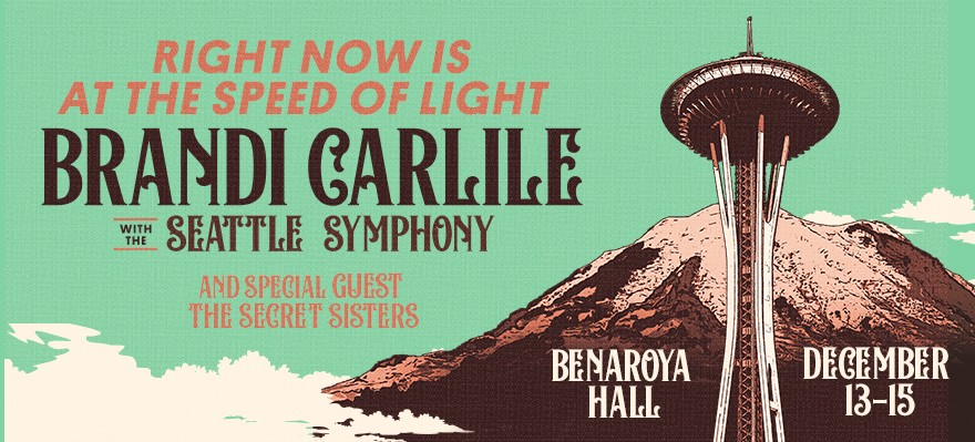 Seattle Music Calendar December 2019 Brandi Carlile with the Seattle Symphony, The Secret Sisters at