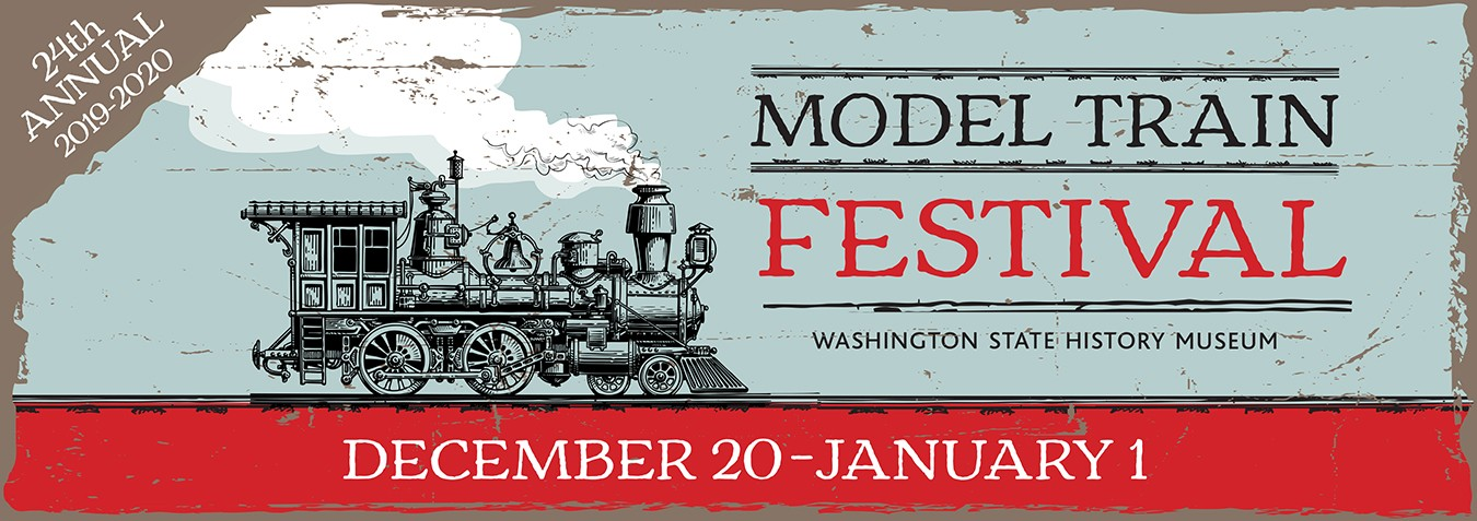 Tacoma Events 2020.Model Train Festival At Washington State History Museum In