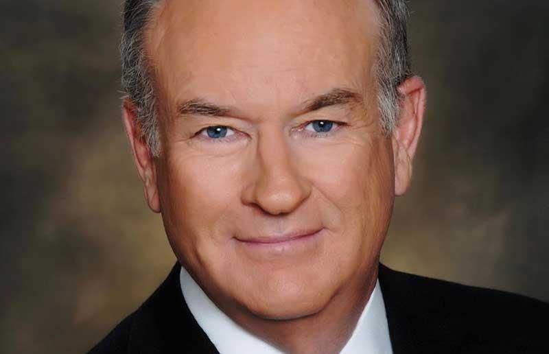Bill O'Reilly - FOX NEWS