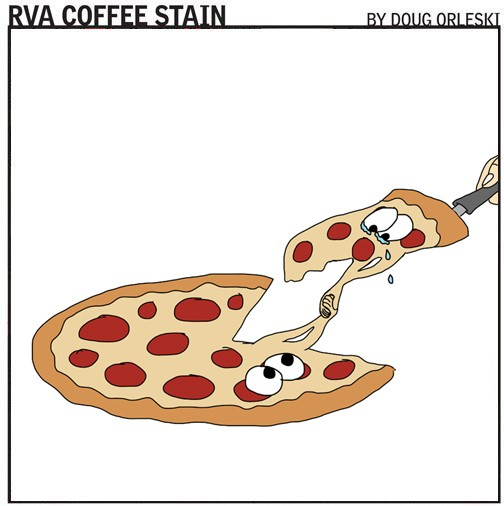 cartoon10_rva_coffeestain_pizza.jpg