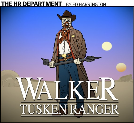cartoon11_hr_dept_walker_tusken_ranger.jpg