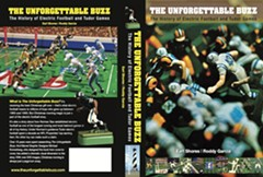 """The Unforgettable Buzz is a thoroughly researched and cleverly written study of electric football. Every Baby Boomer who played the game – and that's all of us – will love this book."" - Ray Didinger, Pro Football Hall of Fame Sportswriter and NFL Films Emmy Award Winning Writer and Producer"