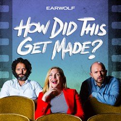 The co-hosts of the Earwolf podcast How Did This Get Made? are Jason Mantzoukas, June Diane Raphael and Paul Scheer.
