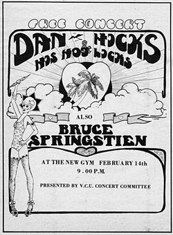 A concert at the Franklin Street gym on Valentine's Day 1973 featured Bruce Springsteen, one of many of his performances there.