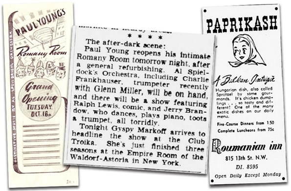 The Roumanian Inn's menu drew on the home cooking of Mama Young, who grew up near Kiev. The upstairs Romany Room began playing host to musicians and comedians in 1939.