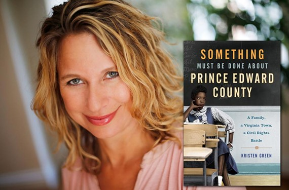 Richmond-based author Kristen Green grew up in Farmville, attending an all-white private school that did not admit blacks until 1986.