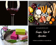 Soaps, sips, wine - Uploaded by Gina Conyers