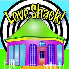 Love Shack! - Uploaded by Sandhi Schimmel Gold
