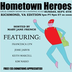 Hometown Heroes will feature Richmond based comedians on Sept 6th, 2020 at 8pm EST - Uploaded by Mary Jane French