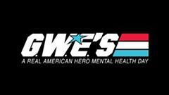 GWE's A Real American Hero Mental Health Day - Uploaded by Geek Wellness Education