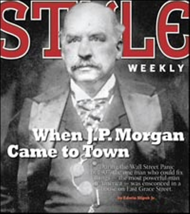 When J P Morgan Came To Town Cover Story Style Weekly