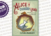 <i>Alice in Tumblr-land:  And Other Fairy Tales for a New Generation</i>