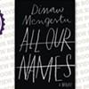<i>All Our Names</i>