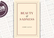 <i>Beauty & Sadness</i>