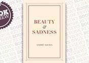 <i>Beauty & Sadness</i>