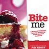 <i>Bite Me</i>, Julie Albert and Lisa Gnat (Pinky Swear Press)