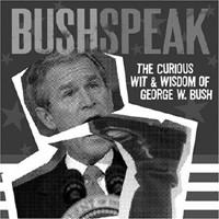 Bush Speak