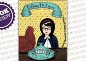 <i>Calling Dr. Laura: A Graphic Memoir </i>