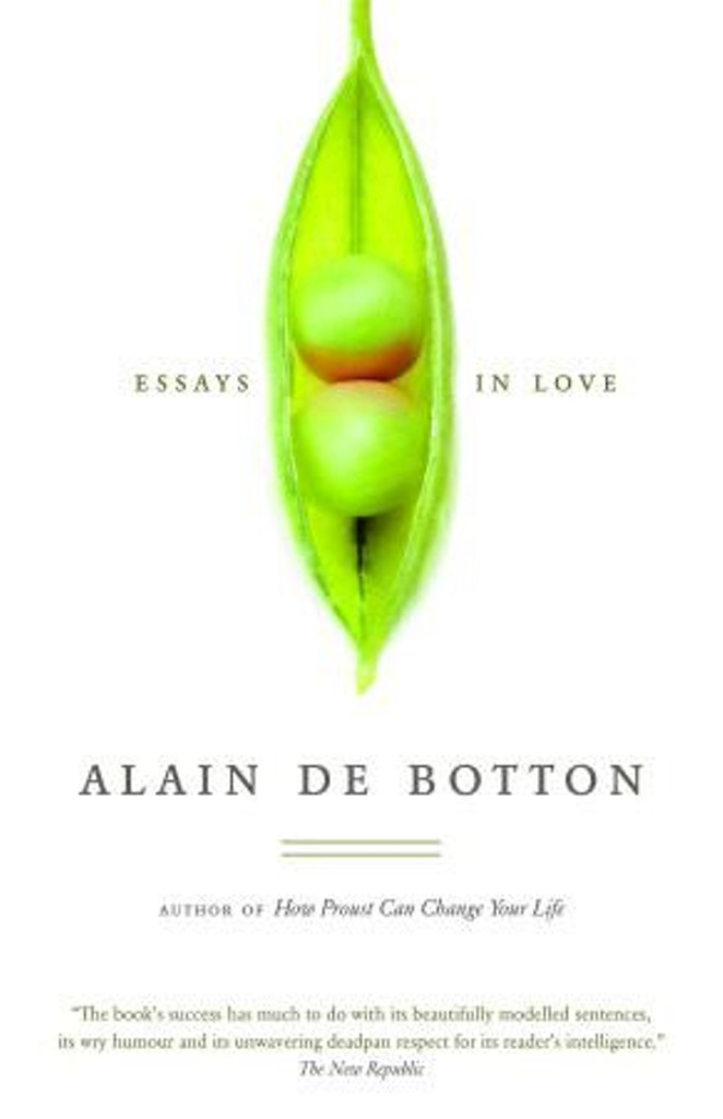 alain de botton love essays Перейти до alain de botton essays google play зараз » must have been a pretty tough thing to do at that time, but quite worth it the paper will be revis.
