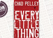 <i> Every Little Thing </i>