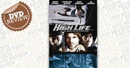 dvd-review_highlife.jpg