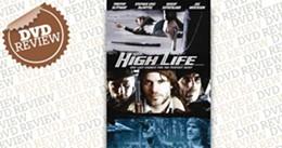 dvd-review_highlife.jpg