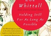 <i>Holding Still For As Long As Possible</i>, Zoe Whittall (Anansi)