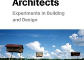 <i>Installations by Architects: Experiments in Building and Design</i>, Sarah Bonnemaison and Ronit Eisenbach (Princeton Architectural Press)