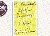 <i>Mr. Penumbra's 24-Hour Bookstore</i>