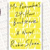<i>Mr. Penumbra's 24-Hour Bookstore</i>