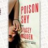 <i> Poison Shy</i>