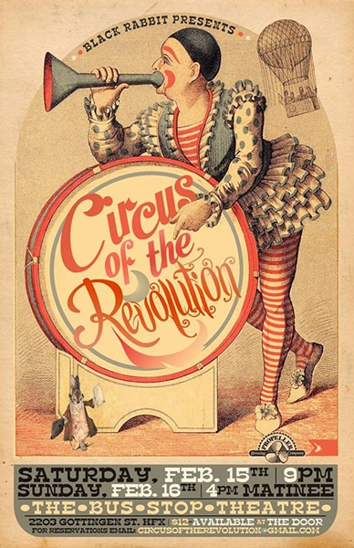 Poster by Corey Isenor via Circus of the Revolution Facebook page