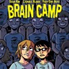 Roll up your sleeping bag, it's time for <I>Brain Camp</I>