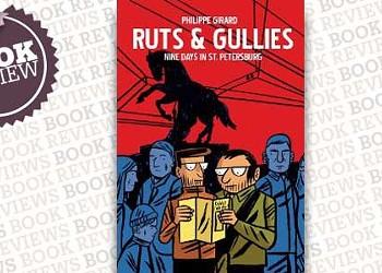 <i>Ruts & Gullies: Nine Days in St. Petersburg</i>