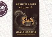 <i> Squirrel Seeks Chipmunk</i>