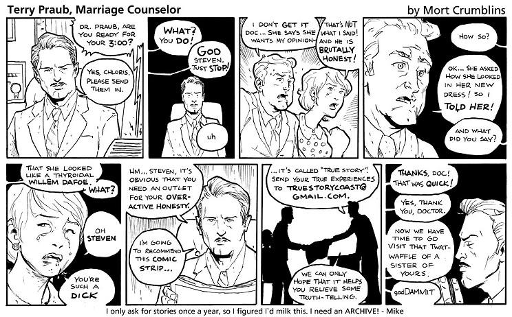 Terry Praub, Marriage Counselor by Mort Crumblins