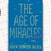 <i> The Age of Miracles</i>
