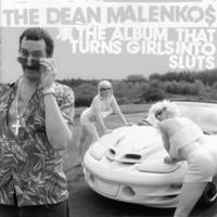 The Dean Malenkos