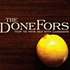 The DoneFors