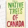 <i>The Native Trees of Canada</i>