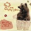 The Tom Fun Orchestra