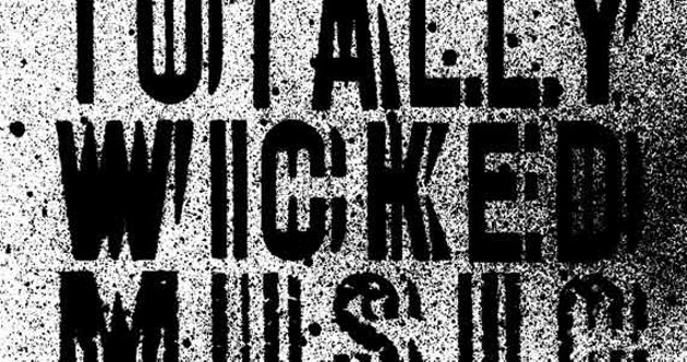 The Totally Wicked Music Festival lets people call themselves musicians.