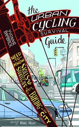 The Urban Cycling Survival Guide: Need-to-Know Skills and Strategies for Biking in the City is available now from ECW Press.