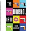 <i>The Warhol Gang</i>