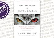 <i>The Wisdom of Psychopaths</i>