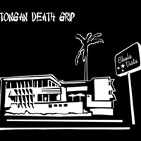 Tongan Death Grip LP Now Available