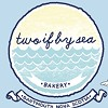 Two If By Sea Bakery
