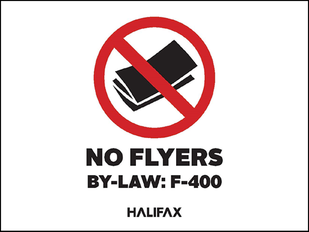 Haligonians will be able to print off or pick up one of these signs to hang somewhere it can be seen if they don't want flyers. - HRM