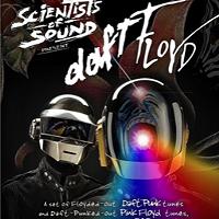 Scientists of Sound present DAFT FLOYD