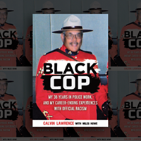 Calvin Lawrence's <i>Black Cop</i> tells all